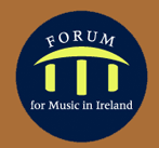 Forum For Music In Ireland